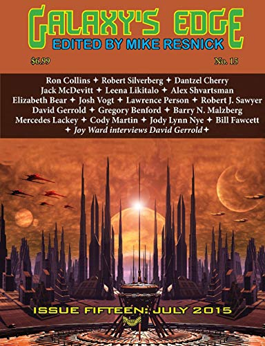 9781612422763: Galaxy's Edge Magazine: Issue 15, July 2015 (Worldcon / Sasquan Special)