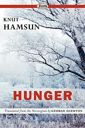 Hunger: Knut Hamsun