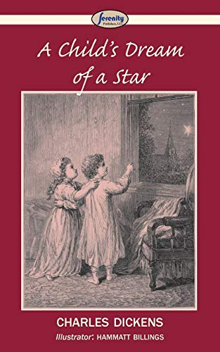 A Child's Dream of a Star: Dickens, Charles