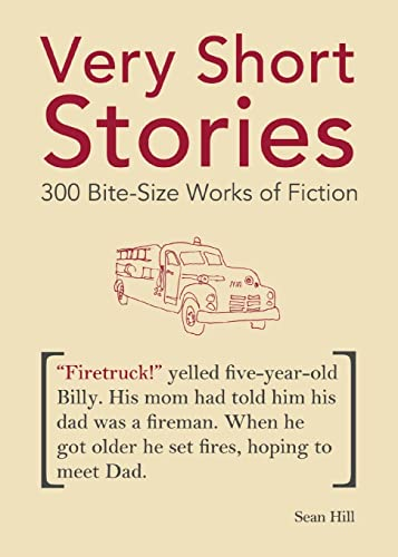 9781612430164: Very Short Stories: 300 Bite-Size Works of Fiction