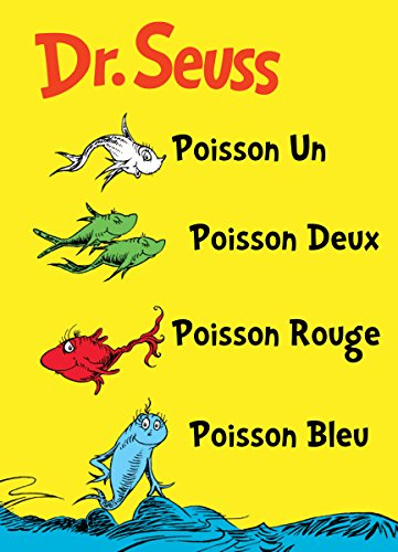 9781612430294: Poisson Un Poisson Deux Poisson Rouge Poisson Bleu: The French Edition of One Fish Two Fish Red Fish Blue Fish (I Can Read It All by Myself Beginner Books (Hardcover))