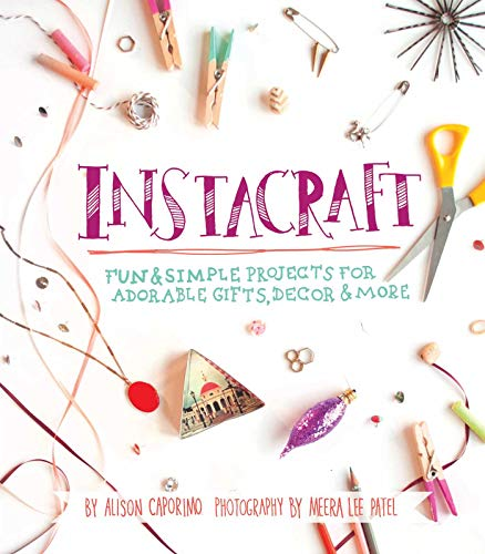 9781612432366: InstaCraft: Fun and Simple Projects for Adorable Gifts, Decor, and More