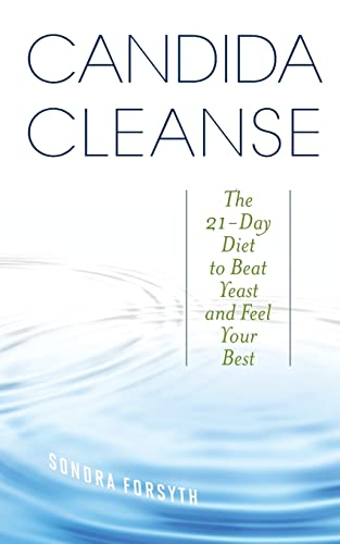 9781612433059: Candida Cleanse: The 21-Day Diet to Beat Yeast and Feel Your Best