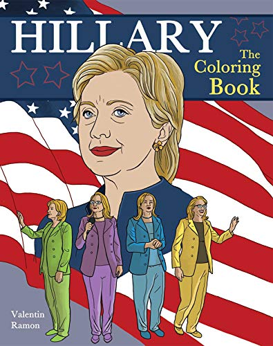 Hillary: The Coloring Book: Valentin Ramon