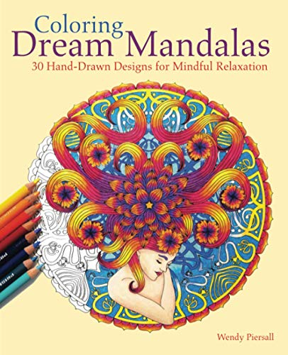 9781612435299: Coloring Dream Mandalas: 30 Hand-drawn Designs for Mindful Relaxation