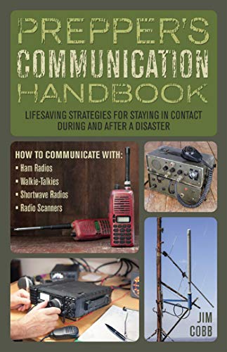 9781612435312: Prepper's Communication Handbook: Lifesaving Strategies for Staying in Contact During and After a Disaster