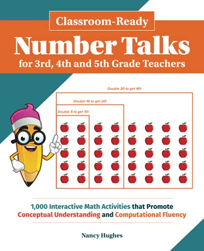 9781612437279: Classroom-Ready Number Talks for Third, Fourth and Fifth Grade Teachers: 1000 Interactive Math Activities that Promote Conceptual Understanding and Computational Fluency