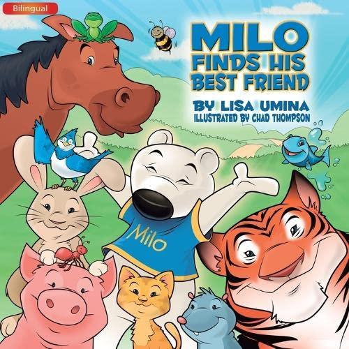 9781612440255: Milo Encuentra a su Mejor Amigo (Spanish Edition)