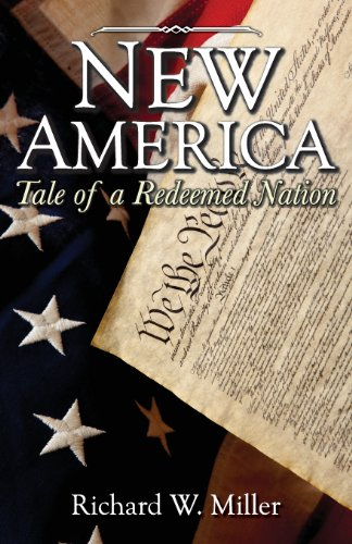 9781612440835: New America Tale of a Redeemed Nation