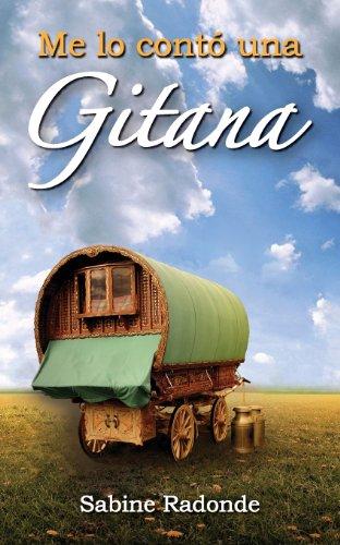 9781612441399: Me Lo Conto Una Gitana (Spanish Edition)