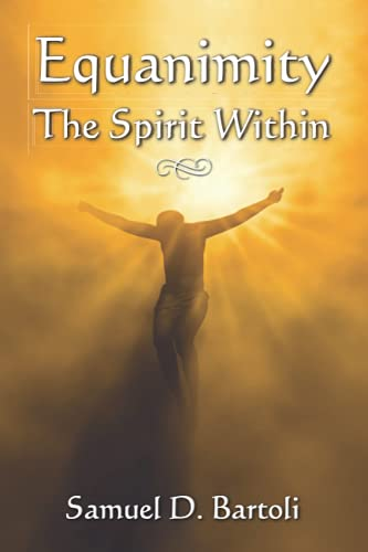 9781612441900: Equanimity: The Spirit Within