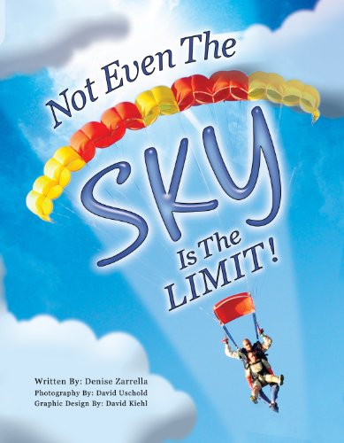 9781612441993: Not Even The Sky Is The LIMIT! (1st Edition)