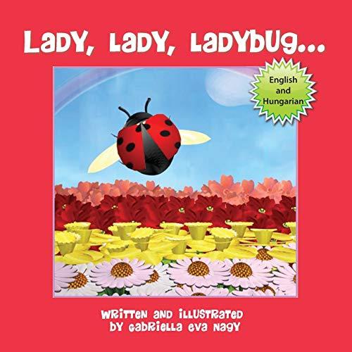 9781612442785: Lady, Lady, Ladybug (Hungarian Edition)