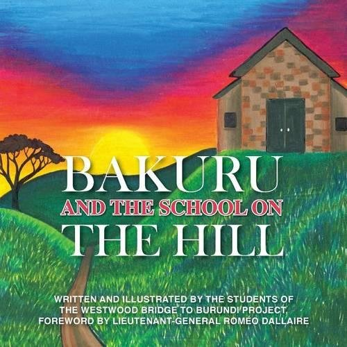 9781612443560: Bakuru And The School On The Hill