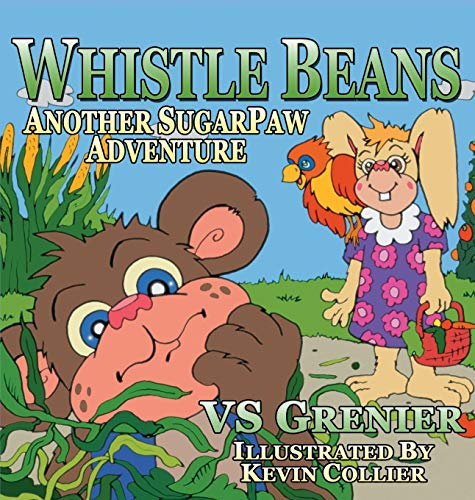 9781612444130: Whistle Beans Another SugarPaw Adventure