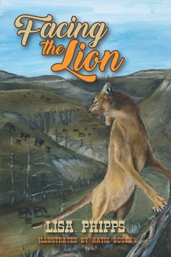 Facing the Lion: Phipps, Lisa