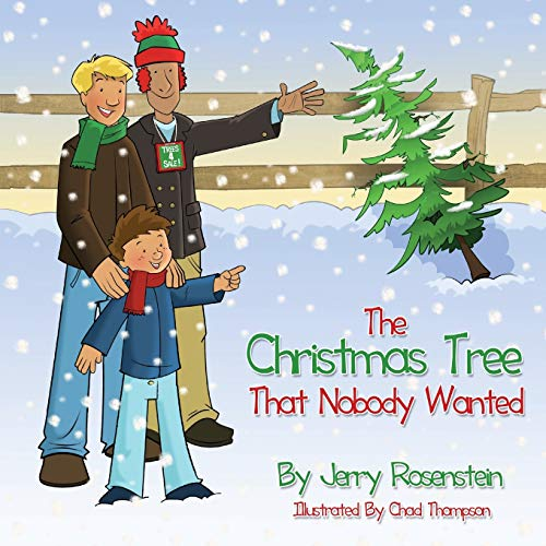 The Christmas Tree That Nobody Wanted: Jerry Rosenstein