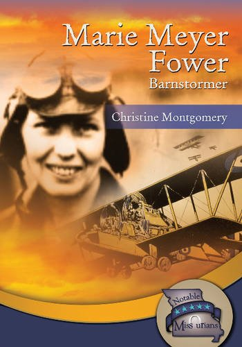 Marie Meyer Fower (Notable Missourians) (Library Binding)