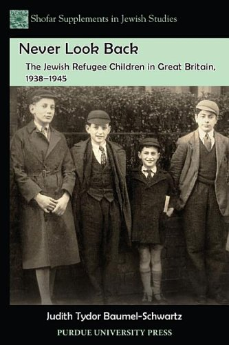 9781612492230: Never Look Back: The Jewish Refugee Children in Great Britain, 1938-1945