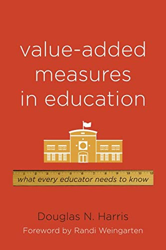 9781612500003: Value-Added Measures in Education: What Every Educator Needs to Know