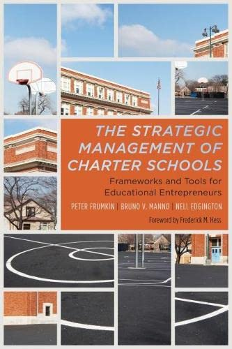 9781612500973: The Strategic Management of Charter Schools: Frameworks and Tools for Educational Entrepreneurs (Educational Innovations Series)