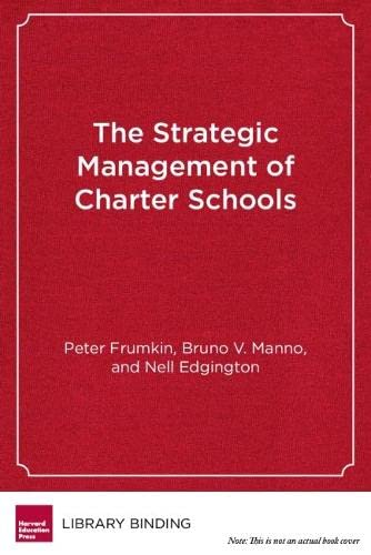 9781612500980: The Strategic Management of Charter Schools: Frameworks and Tools for Educational Entrepreneurs (Educational Innovations Series)