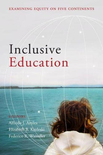 9781612501154: Inclusive Education: Examining Equity on Five Continents