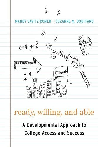 9781612501321: Ready, Willing, and Able: A Developmental Approach to College Access and Success
