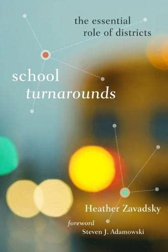 9781612501345: School Turnarounds: The Essential Role of Districts (Educational Innovations Series)