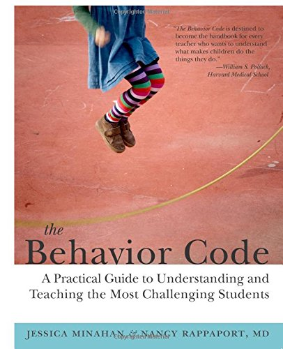 9781612501369: The Behavior Code: A Practical Guide to Understanding and Teaching the Most Challenging Students