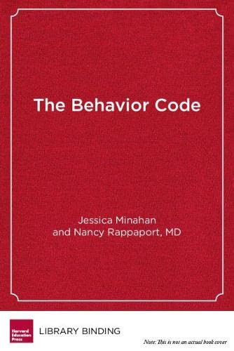9781612501376: The Behavior Code: A Practical Guide to Understanding and Teaching the Most Challenging Students