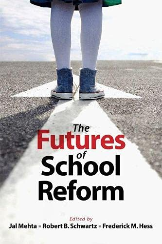 9781612504711: The Futures of School Reform