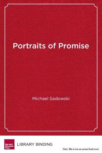 9781612505176: Portraits of Promise: Voices of Successful Immigrant Students (Youth Development and Education Series)
