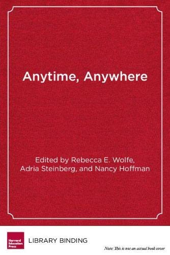 9781612505701: Anytime, Anywhere: Student-Centered Learning for Schools and Teachers
