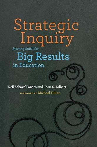 9781612505848: Strategic Inquiry: Starting Small for Big Results in Education