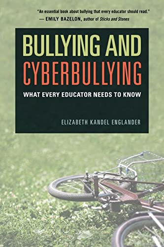 9781612505992: Bullying and Cyberbullying: What Every Educator Needs to Know