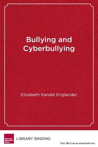 9781612506005: Bullying and Cyberbullying: What Every Educator Needs to Know
