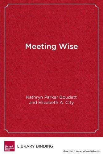 9781612506951: Meeting Wise: Making the Most of Collaborative Time for Educators