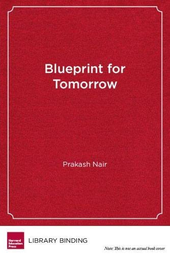 Blueprint tomorrow redesigning schools student centered by prakash blueprint tomorrow redesigning schools student centered by prakash nair abebooks malvernweather Image collections