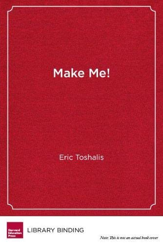 Make Me!: Understanding and Engaging Student Resistance in School (Youth Development and Education ...