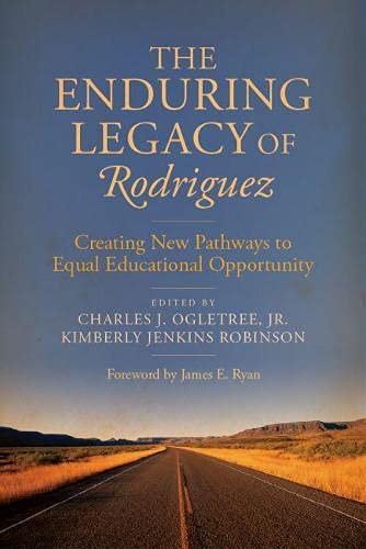 9781612508313: The Enduring Legacy of Rodriguez: Creating New Pathways to Equal Educational Opportunity