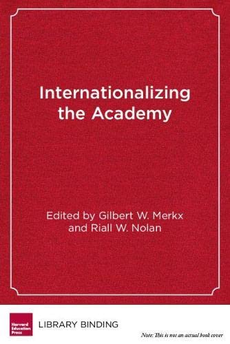 9781612508672: Internationalizing the Academy: Lessons of Leadership in Higher Education