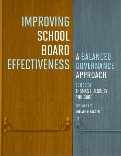 9781612508764: Improving School Board Effectiveness: A Balanced Governance Approach
