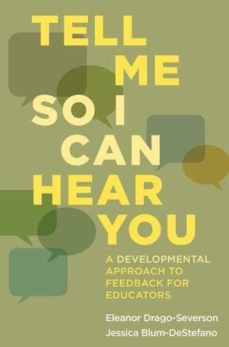 9781612508818: Tell Me So I Can Hear You: A Developmental Approach to Feedback for Educators