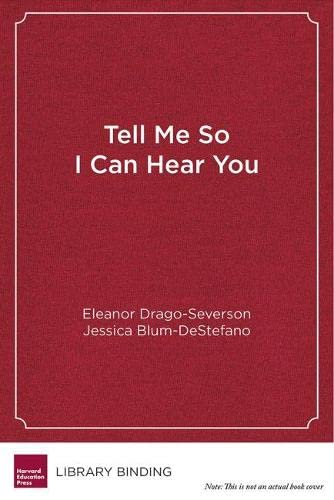 9781612508825: Tell Me So I Can Hear You: A Developmental Approach to Feedback for Educators
