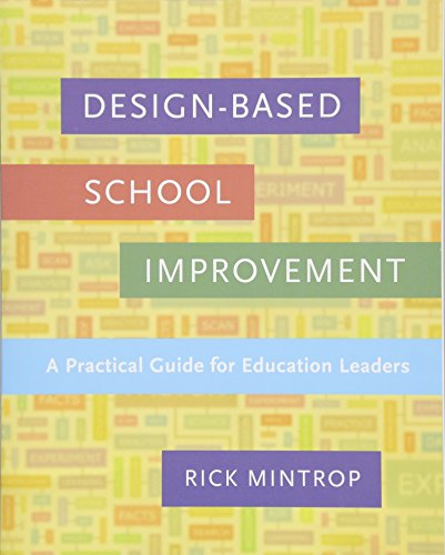 9781612509020: Design-Based School Improvement: A Practical Guide for Education Leaders