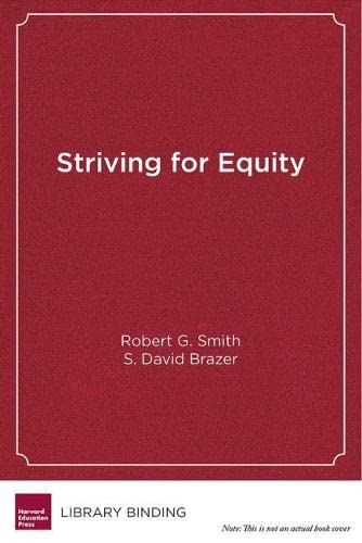 Striving for Equity: District Leadership for Narrowing the Opportunity and Achievement Gaps (...