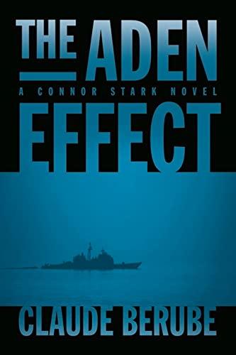 9781612511092: The Aden Effect: A Connor Stark Novel