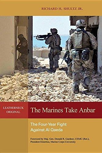 9781612511412: The Marines Take Anbar: The Four-Year Fight to Defeat Al Qaeda in Iraq
