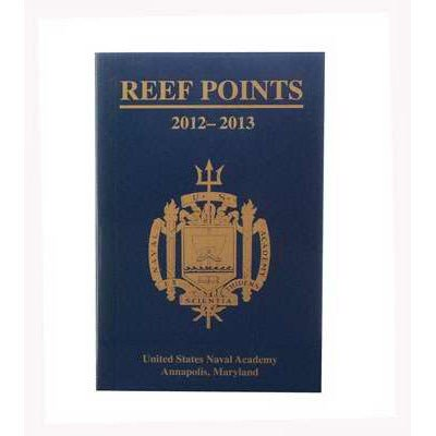 9781612511498: Reef Points 2012-2013 the Annual Handbook of the Brigade of Midshipmen